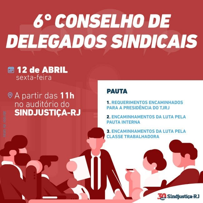 4e25a1aa1 O próximo Conselho de Delegados Sindicais do Sindjustiça-RJ já tem data  marcada! A 6ª reunião do grupo — e segunda realizada em 2019 — está  agendada para o ...